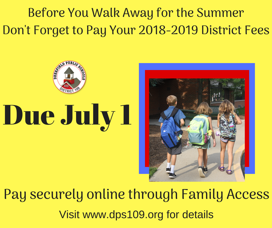 Fee Payment Notice - Fees Due July 1